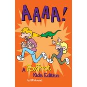 AAAA! : A FoxTrot Kids Edition