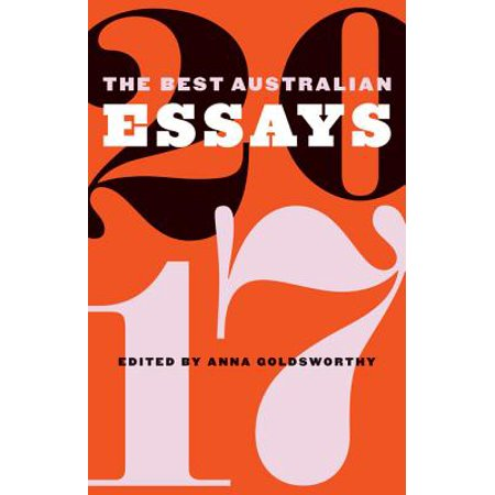 The Best Australian Essays 2017 - eBook - Halloween Australia 2017 Date
