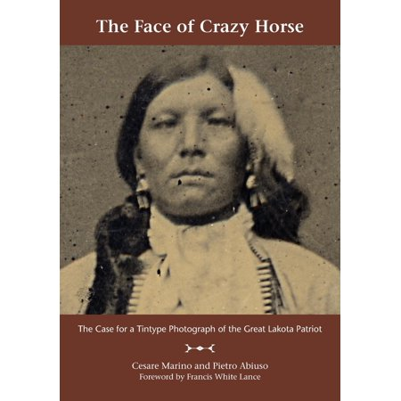- The Face of Crazy Horse (Paperback)