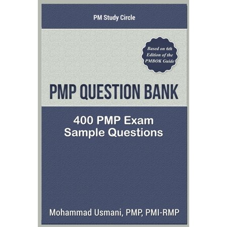 Pmp Question Bank: 400 Pmp Exam Sample Questions (Sample Of A N 400 Application Form)