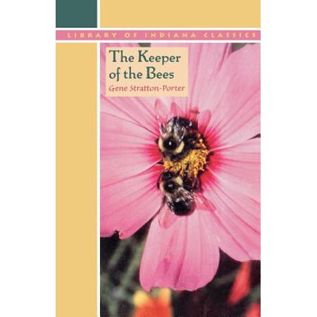 The Keeper of the Bees (The Keeper Of The Bees 1925 First Edition)