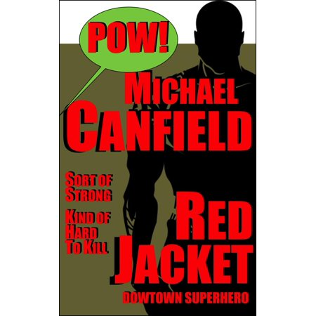 Red Jacket: Downtown Superhero - eBook - Thriller Jackets