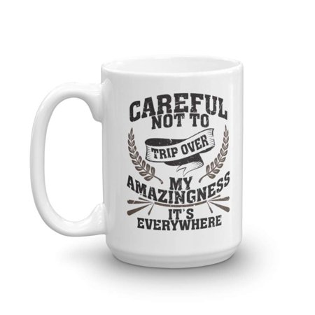 Careful Not To Trip Over Coffee & Tea Gift Mug, Funny Office Gifts & Products For Men & Women, Best Birthday Gag Presents For Best Friend, Boyfriend, Mom, Him & Her, Coworker & Boss