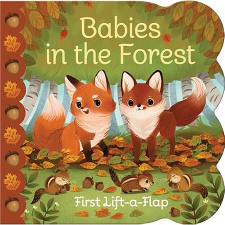 Babies in the Forest: Chunky Lift a Flap Board Book (Board Book)