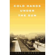 Cold Hands Under the Sun - eBook