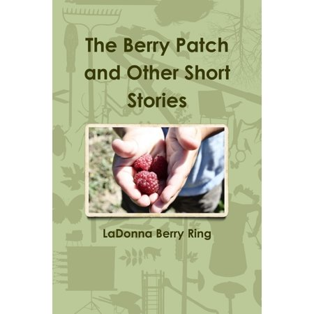The Berry Patch and Other Short Stories - eBook