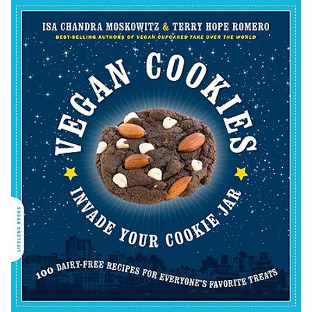 Vegan Cookies Invade Your Cookie Jar : 100 Dairy-Free Recipes for Everyone's Favorite Treats Gift Jar Cookie Recipes