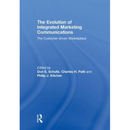 Evolution Integrated - The Evolution of Integrated Marketing Communications - eBook