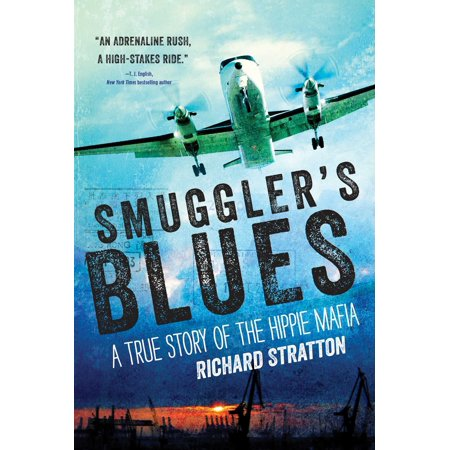 Smuggler's Blues : A True Story of the Hippie Mafia (Cannabis Index)