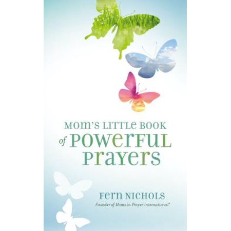 Mom's Little Book of Powerful Prayers ()