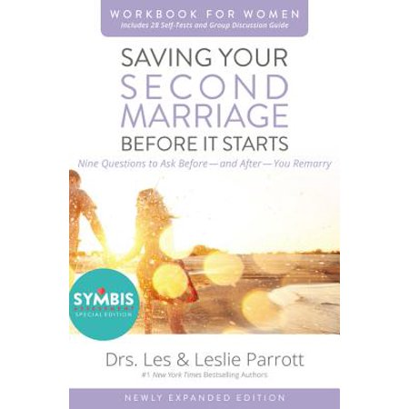 Saving Your Second Marriage Before It Starts Workbook for Women Updated : Nine Questions to Ask Before---And After---You