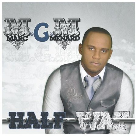 Marc G  Menard   Half Way  Cd