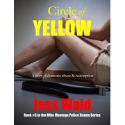 Circle of Yellow: Book #5 in the Mike Montego Series - eBook