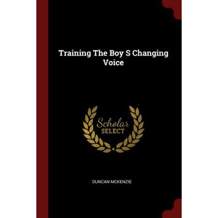 Training the Boy S Changing Voice - Voice Changing