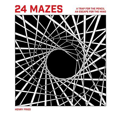 24 Mazes : A Book of Artistic Puzzles