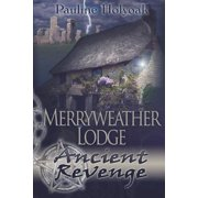 Merryweather Lodge : Ancient Revenge