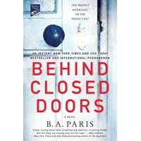 Behind Closed Doors : A Novel