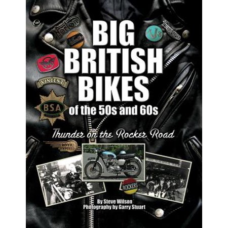 Big British Bikes of the 50s and 60s : Thunder on the Rocker Road - 50s Rocker