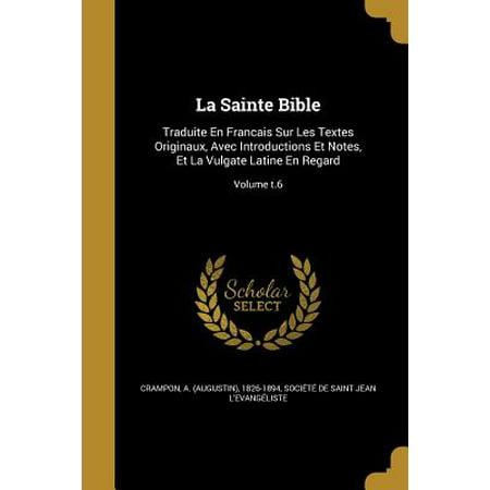 Halloween Et La Bible (La Sainte Bible : Traduite En Francais Sur Les Textes Originaux, Avec Introductions Et Notes, Et La Vulgate Latine En Regard; Volume)