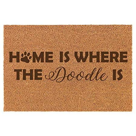 Coir Door Mat Entry Doormat Dog Home is Where The Doodle is Home Coir Door Mat