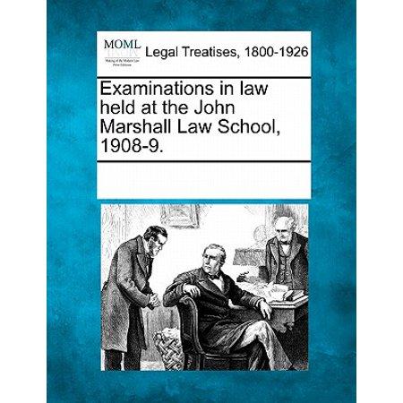 Examinations in Law Held at the John Marshall Law School, 1908-9. (John Head)