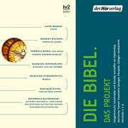 Die Bibel. Das Projekt - Audiobook