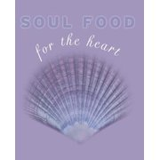 Soul Food for the Heart - eBook