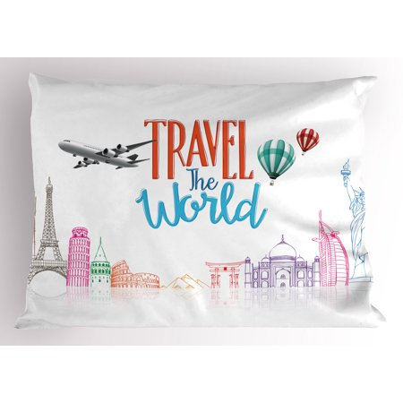 Quote Pillow Sham Travel The World Lettering with Around World Landmarks Balloons Work of Art Image, Decorative Standard Size Printed Pillowcase, 26 X 20 Inches, Multicolor, by Ambesonne (Landmarks Around The World)
