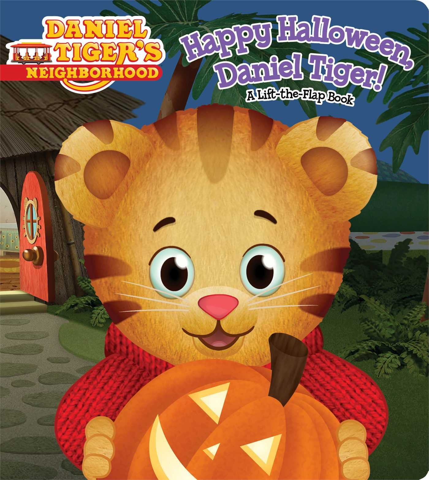 Happy Halloween, Daniel Tiger! : A Lift-the-Flap Book