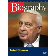 Biography: Ariel Sharon (Full Frame) by ARTS AND ENTERTAINMENT NETWORK