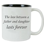 CustomGiftsNow The love between a Father and Daughter lasts forever White Ceramic Coffee Mug with FREE Gift Box - for Father's Day, Christmas for Dad, Grandpa, Grandfather, Husband (Black)