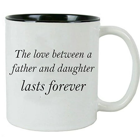 CustomGiftsNow The love between a Father and Daughter lasts forever White Ceramic Coffee Mug with FREE Gift Box - for Father's Day, Christmas for Dad, Grandpa, Grandfather, Husband