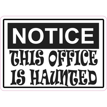 5x3.5 Notice This Is Office Haunted Magnet Magnetic Sign Halloween Ghost Magnets
