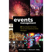 Events Management : 87 Key Models for Event, Venue and Experience (Eve) Managers (Hardcover)
