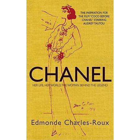Chanel : Her Life, Her World, and the Woman Behind the Legend She Herself (Chanel Price Uk)