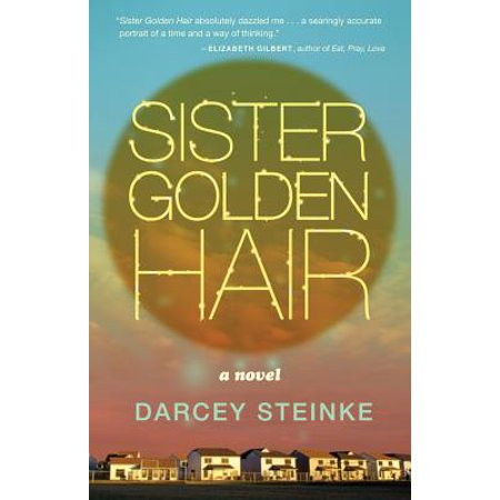 Sister Golden Hair: A Novel - eBook