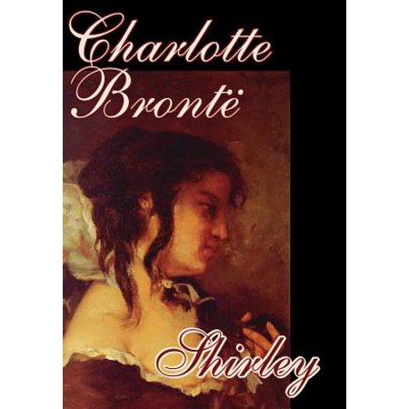 Shirley by Charlotte Bronte| Book Review - thinkerviews.com