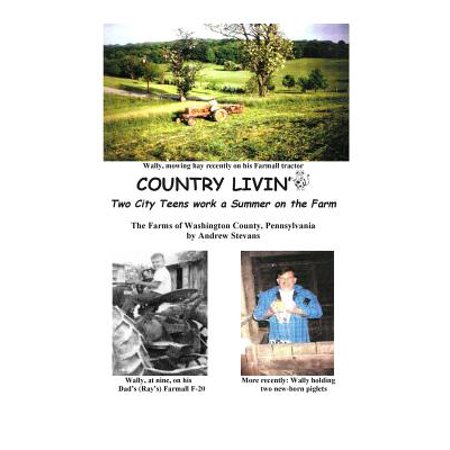 Country Livin' Two City Teens Work a Summer on the Farm : The Farms of Washington County,