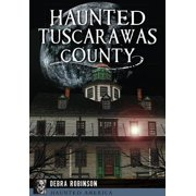 Haunted Tuscarawas County