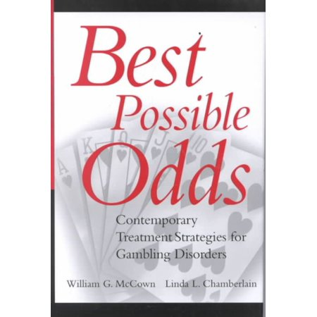 Best Possible Odds: Contemporary Treatment Strategies for Gambling