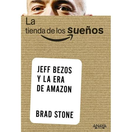 La tienda de los sueños. Jeff Bezos y la era de Amazon - eBook](La Tienda Hours)