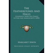 The Featherstones and Halls : Gleanings from Old Family Letters and Manuscripts (1890)
