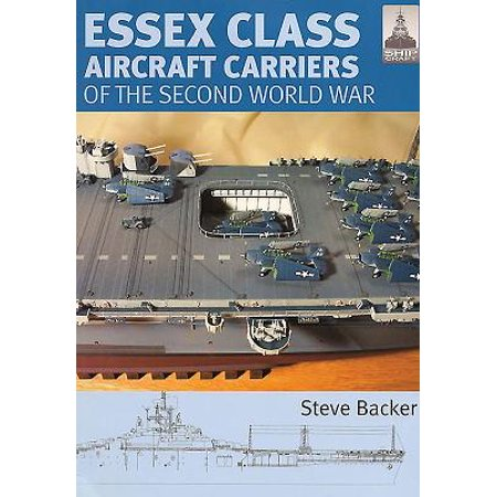 Essex Class Carriers of the Second World -