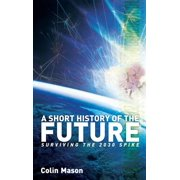 A Short History of the Future - eBook
