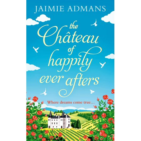 The Chateau of Happily-Ever-Afters -