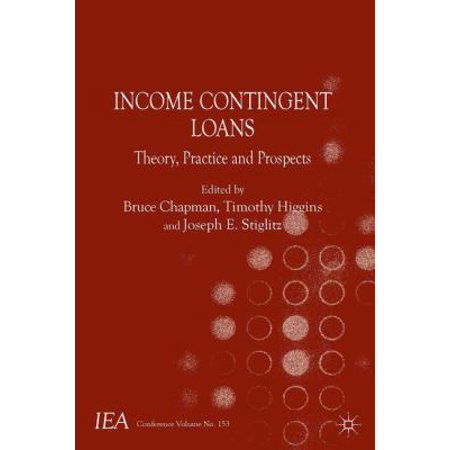 Income Contingent Loans  Theory  Practice And Prospects