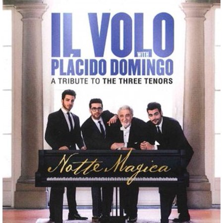 Notte Magica - A Tribute to the Three Tenors (The Three Tenors The Best Of The 3 Tenors)