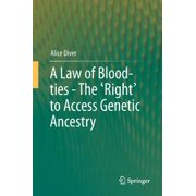 A Law of Blood-ties - The 'Right' to Access Genetic Ancestry - eBook