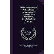 Urban Development Action Grant Application, Columbia Point Peninsula Revitalization Program