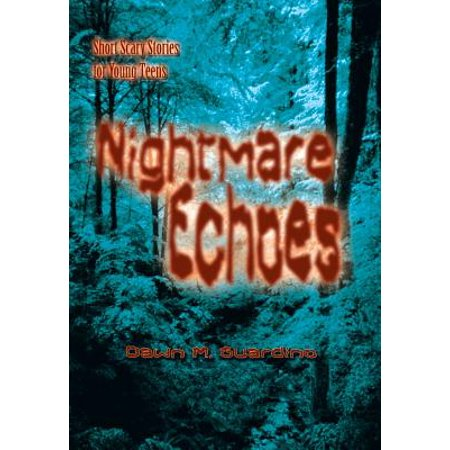 Nightmare Echoes : Short Scary Stories for Young - Halloween Stories Scary Short